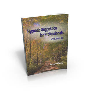 Hypnotic Suggestion for Professionals Volume III